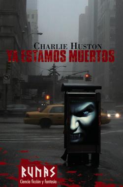Ya estamos muertos - Huston, Charlie