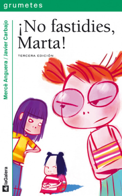 No fastidies marta/grumetes -  Anguera M.
