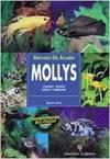 Manuales del acuario. Mollys - Spencer Glass