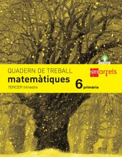 Quadern de matemàtiques. 6 Primària, 3 Trimestre. Saba - 9788467579505