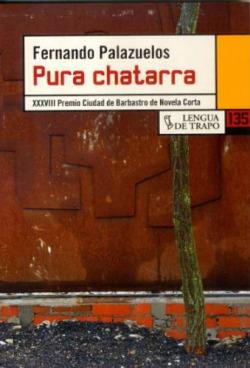 Pura chatarra -  Palazuelos, Fernando