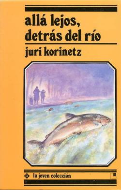 Ljc. alla lejos, detras del rio (desde 11 a -  Korinetz,Juri