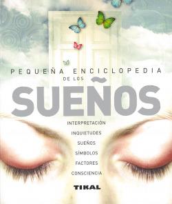 Diccionario ilustrado de los sueños (Pequeña Enciclopedia)