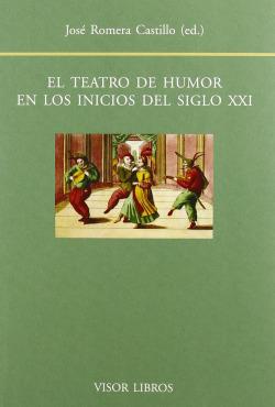 Teatro de humor inicios siglo xxi - Romera, Rose